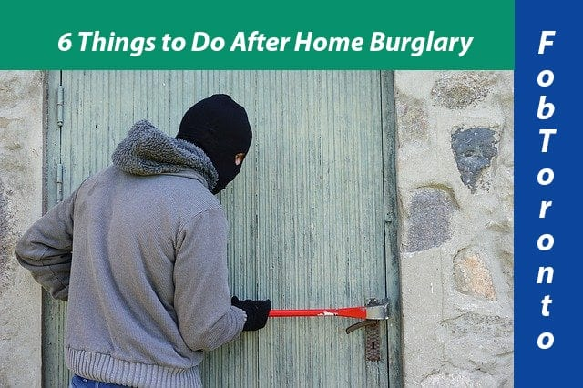 6 Things to Do After Home Burglary: Home Security